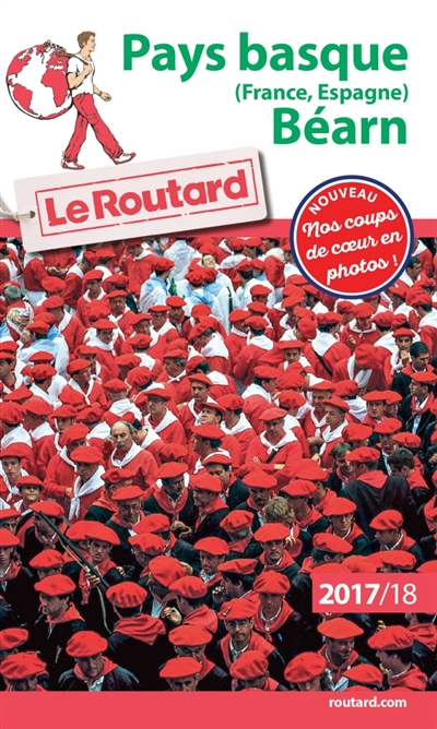 GUIDE DU ROUTARD PAYS BASQUE (FRANCE, ESPAGNE), BEARN 201718